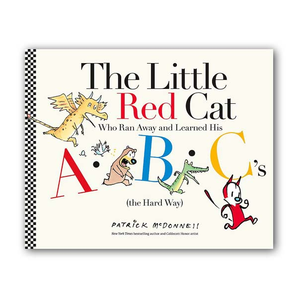 The Little Red Cat Who Ran Away and Learned His ABC's (Hardcover)