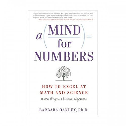 A Mind For Numbers : How to Excel at Math and Science (Paperback)