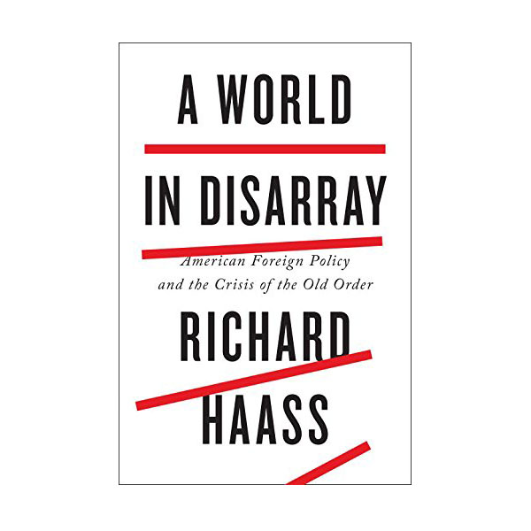 A World in Disarray : American Foreign Policy and the Crisis of the Old Order (Hardcover)