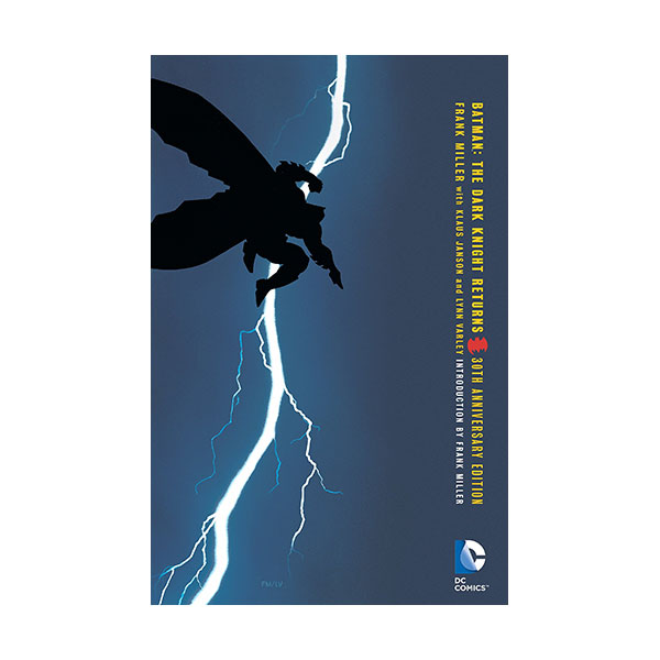 Batman : The Dark Knight Returns 30th Anniversary Edition (Paperback)