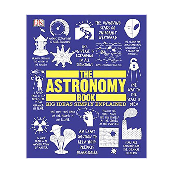 Big Ideas Simply Explained : The Astronomy Book (Hardcover)