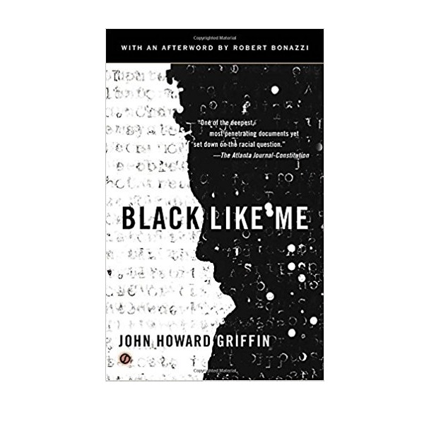 Black Like Me (50th Anniversary Edition) (Mass Market Paperback)