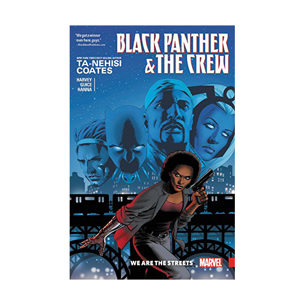 Black Panther And The Crew: We Are The Streets (Hardcover)