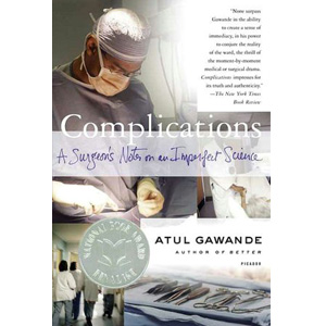 Complications : A Surgeon's Notes on an Imperfect Science(Paperback)