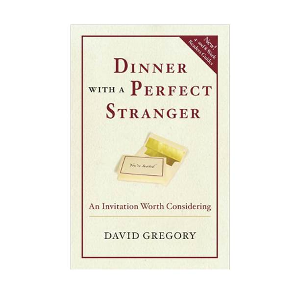 Dinner with a Perfect Stranger: An Invitation Worth Considering (Paperback)