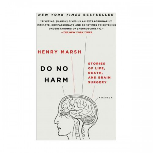 Do No Harm : Stories of Life, Death, and Brain Surgery (Paperback)