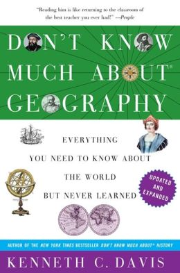 Don't Know Much About Geography (Paperback, Revised and Updated Edition)