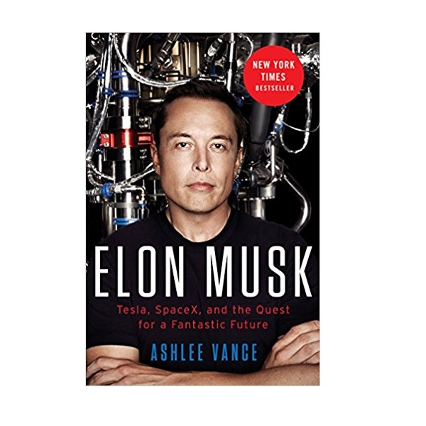 Elon Musk : Tesla, SpaceX, and the Quest for a Fantastic Future (Mass Market Paperback)