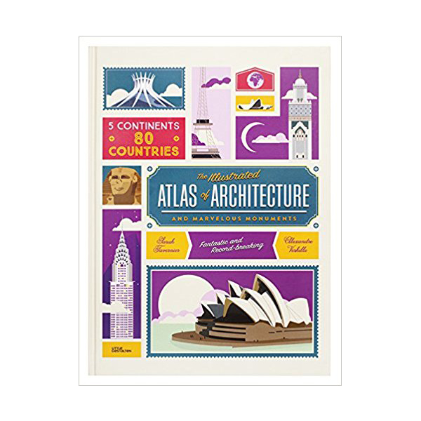 The Illustrated Atlas of Architecture and Marvelous Monuments (Hardcover)