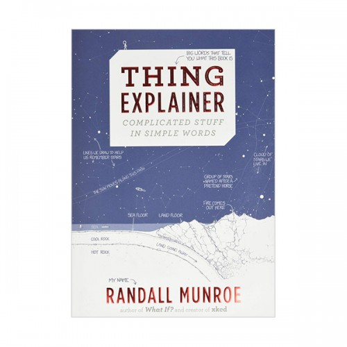 Thing Explainer : Complicated Stuff in Simple Words (Hardcover)