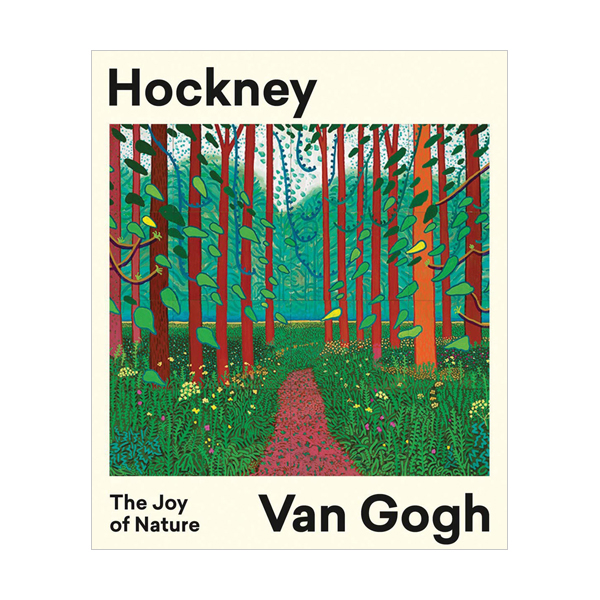 Hockney ? Van Gogh : The Joy of Nature (Paperback, 영국판)