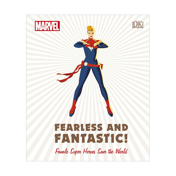 Marvel Fearless and Fantastic! Female Super Heroes Save the World (Hardcover, 영국판)