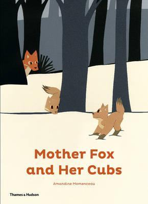 Mother Fox and Her Cubs (Hardcover)