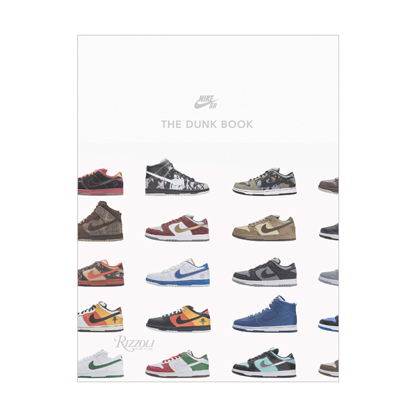 Nike SB : The Dunk Book (Hardcover)