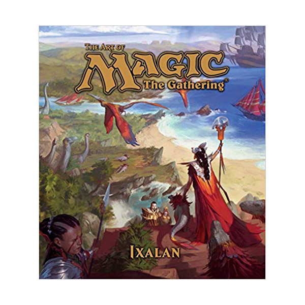 The Art of Magic : The Gathering : Ixalan (Hardcover)
