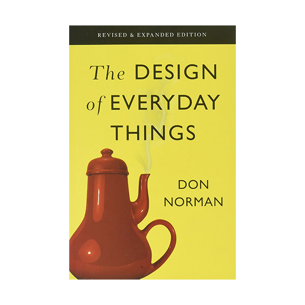 The Design of Everyday Things : Revised and Expanded Edition (Paperback)