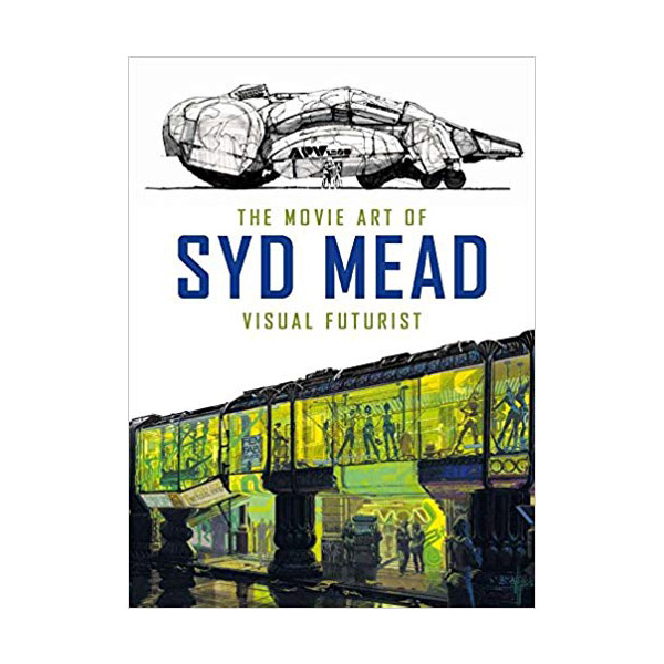 The Movie Art of Syd Mead: Visual Futurist (Hardcover)