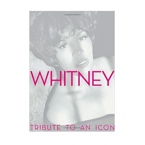 Whitney : Tribute to an Icon (Hardcover)