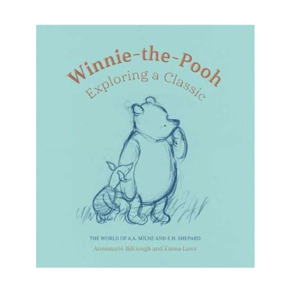 Winnie-the-Pooh: Exploring a Classic (Hardcover)