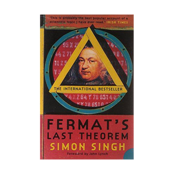 Fermat's Last Theorem: The Story Of A Riddle That Confounded The World's Greatest Minds For 358 Years (Paperback)