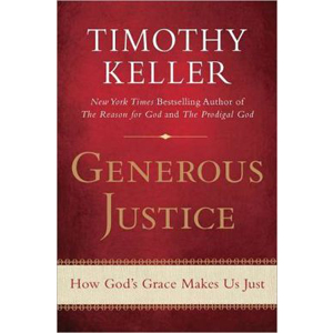 Generous Justice : How God's Grace Makes Us Just (Paperback)
