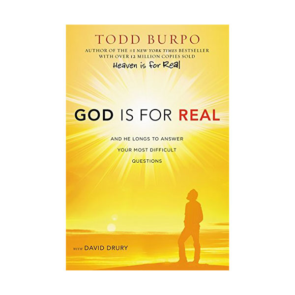 God Is for Real : And He Longs to Answer Your Most Difficult Questions (Paperback)