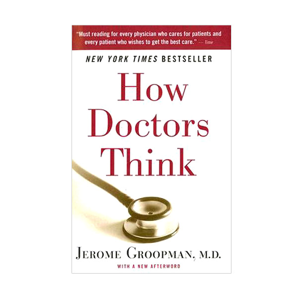 How Doctors Think (Paperback)