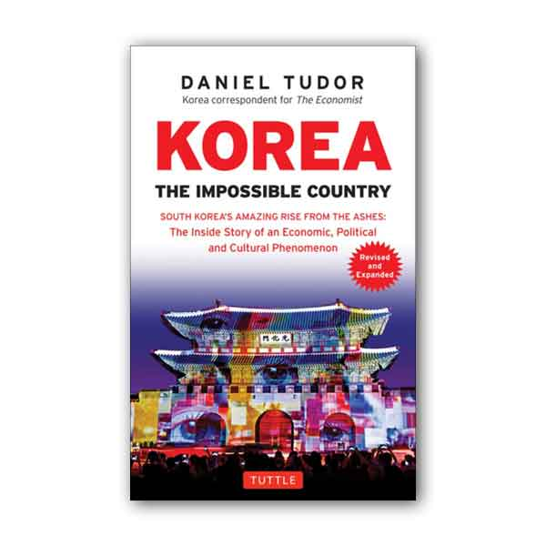 Korea : The Impossible Country : Revised & Expanded (Paperback)