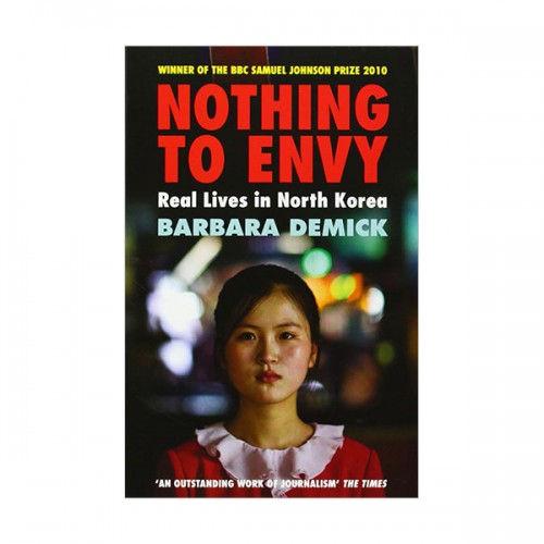 Nothing to Envy : Real Lives in North Korea (Paperback)