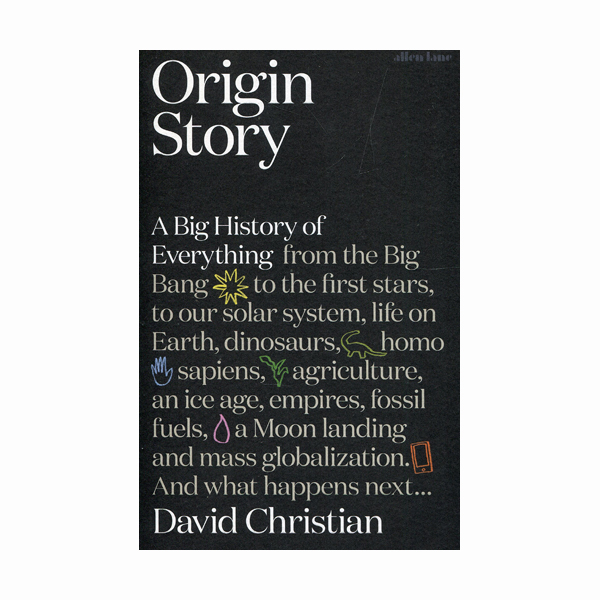 Origin Story: A Big History of Everything (Paperback, 영국판)