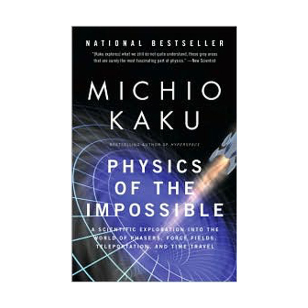 Physics of the Impossible (Paperback)