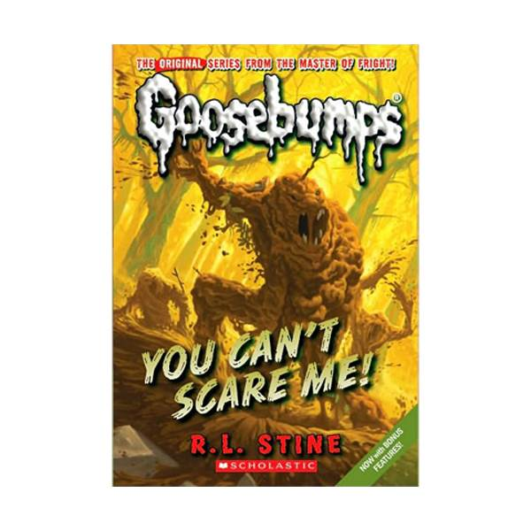 Classic Goosebumps #17 : You Can't Scare Me! (Paperback)