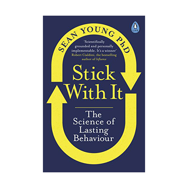 Stick with It: The Science of Lasting Behaviour (Paperback)