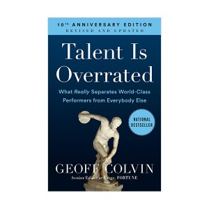 Talent is Overrated : What Really Separates World-Class Performers from Everybody Else (Paperback)