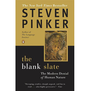 The Blank Slate : The Modern Denial of Human Nature(Paperback)