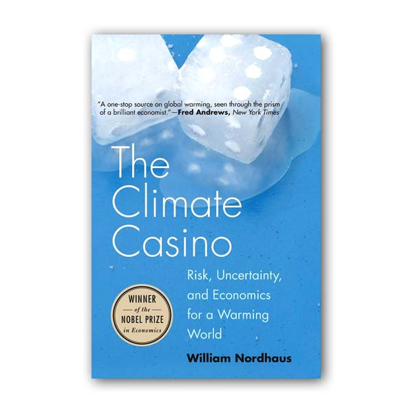 The Climate Casino: Risk, Uncertainty, and Economics for a Warming World (Paperback, 영국판)