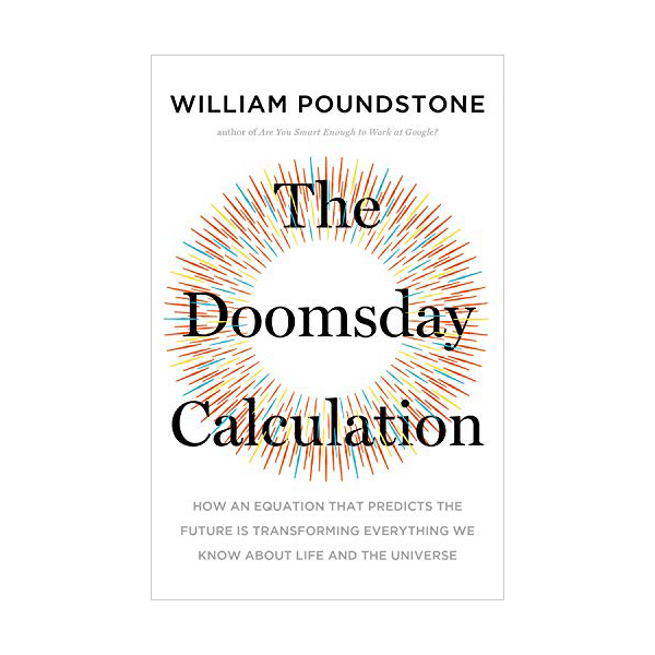 The Doomsday Calculation (Paperback)
