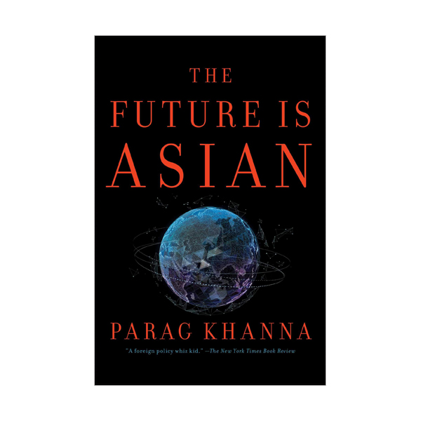 The Future Is Asian (Paperback)