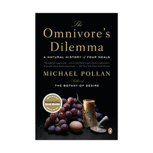 The Omnivore's Dilemma : A Natural History of Four Meals (Paperback)