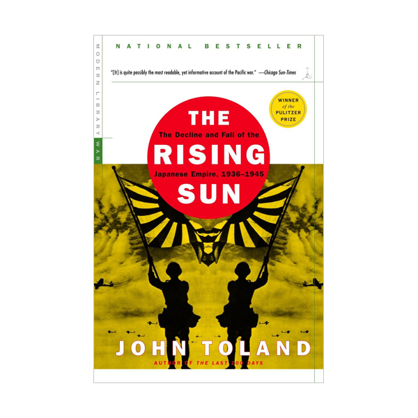 The Rising Sun : Tthe Decline and Fall of the Japanese Empire (Paperback)