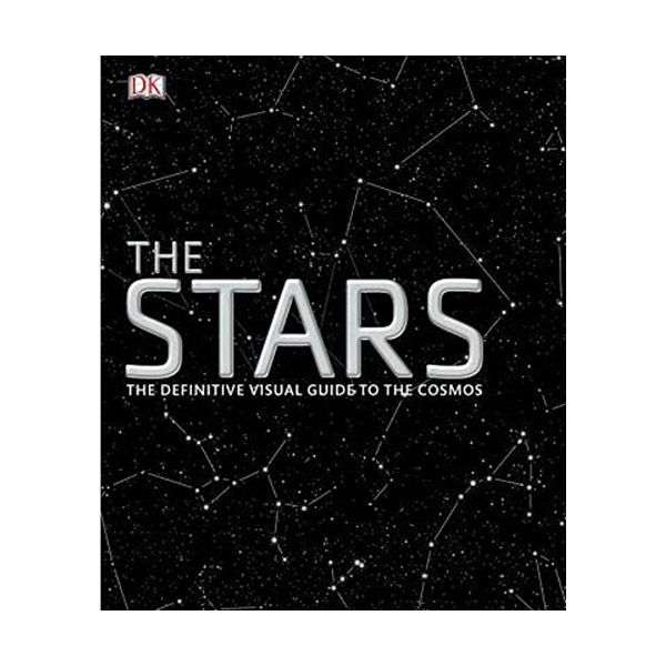 The Stars: The Definitive Visual Guide to the Cosmos (Hardcover)