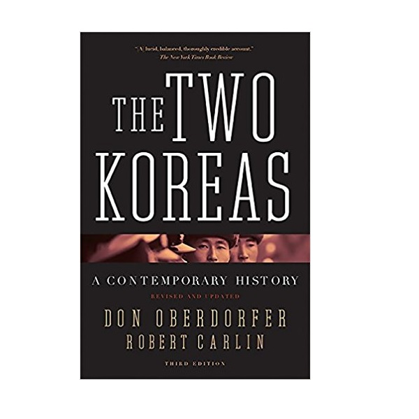 The Two Koreas : A Contemporary History (Paperback, 3rd Revised & Updated Edition)