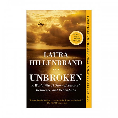 Unbroken : A World War II Story of Survival, Resilience, and Redemption (Paperback)