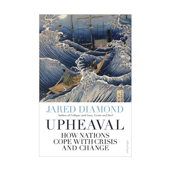 Upheaval : How Nations Cope with Crisis and Change (Paperback, 영국판)