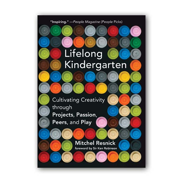 미첼 레스닉 : Lifelong Kindergarten (Paperback)