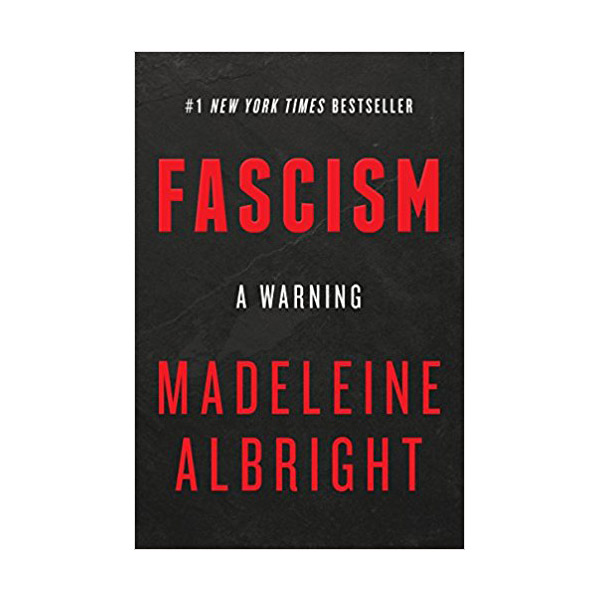 Fascism: A Warning (Hardcover)