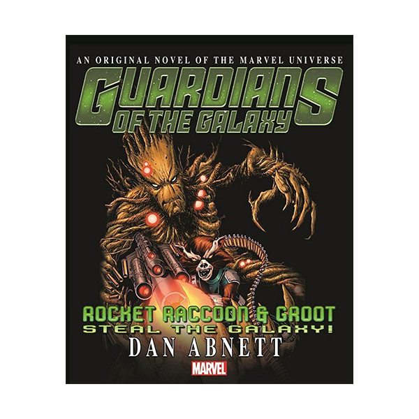 Guardians of the Galaxy: Rocket Raccoon and Groot - Steal the Galaxy! (Paperback)
