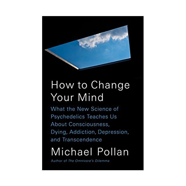 How to Change Your Mind (Hardcover)