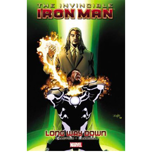 Invincible Iron Man Volume #10 : Long Way Down (Paperback)