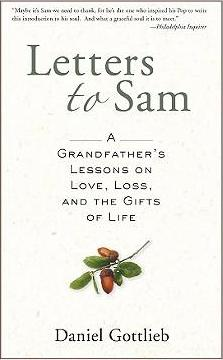 Letters to Sam : A Grandfather's Lessons on Love, Loss, and the Gifts of Life (Paperback)